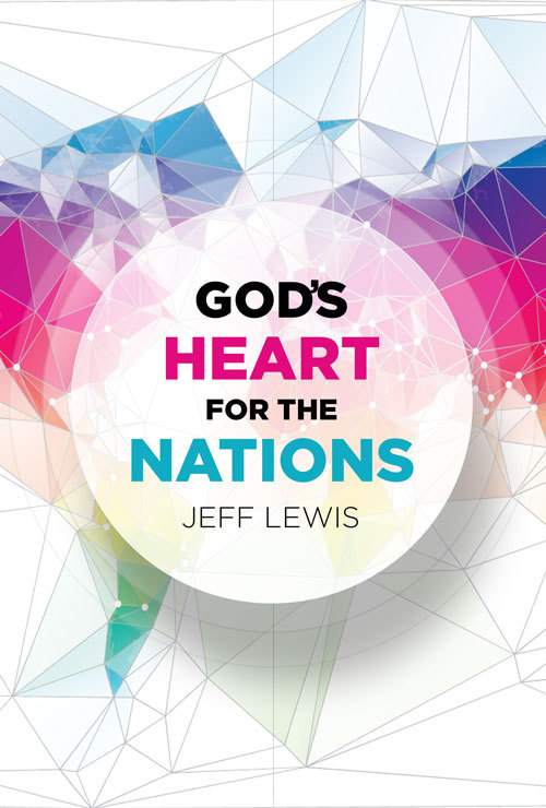 God's Heart for the Nations