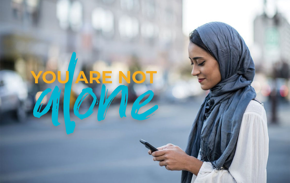 2019 YOU ARE NOT ALONE CAMPAIGN